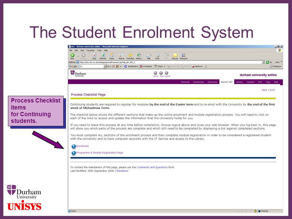 ∂ The Student Enrolment System Process Checklist items for Continuing students.