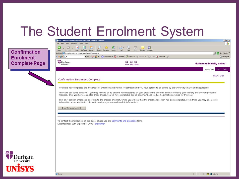 ∂ The Student Enrolment System Confirmation Enrolment Complete Page Confirmation Enrolment Complete Page