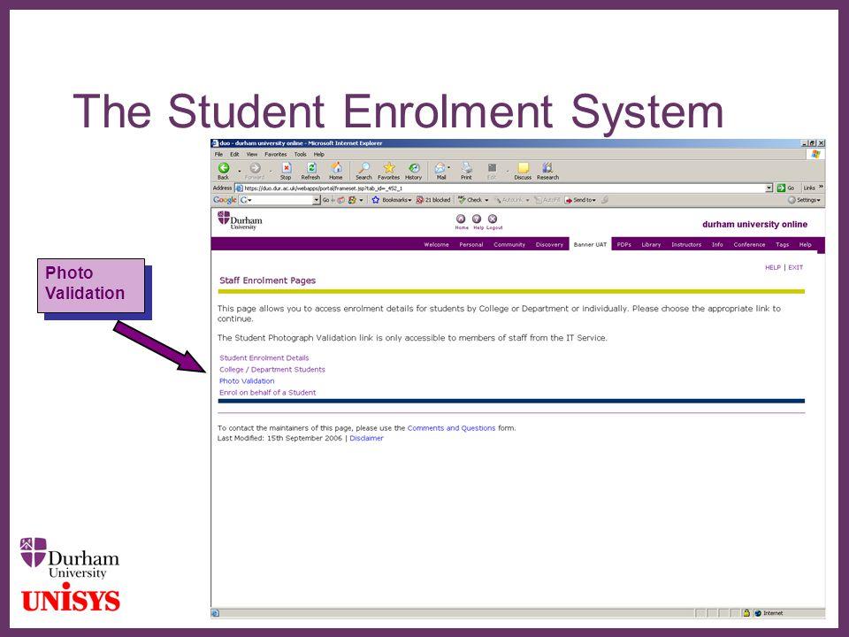 ∂ The Student Enrolment System Photo Validation Photo Validation