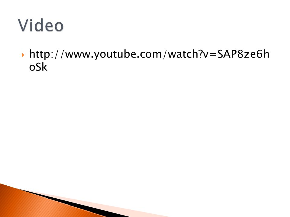  http://www.youtube.com/watch v=SAP8ze6h oSk