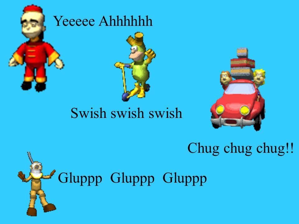 Chug chug chug!! Swish swish swish Yeeeee Ahhhhhh Gluppp Gluppp Gluppp