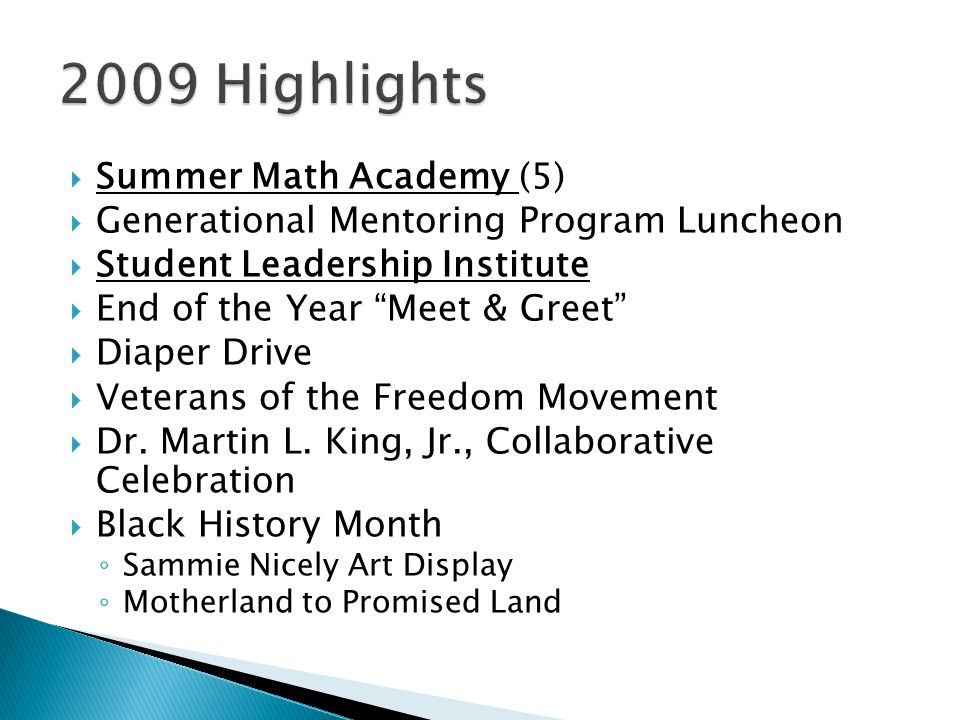 " Summer Math Academy (5)  Generational Mentoring Program Luncheon  Student Leadership Institute  End of the Year ""Meet & Greet""  Diaper Drive  V"