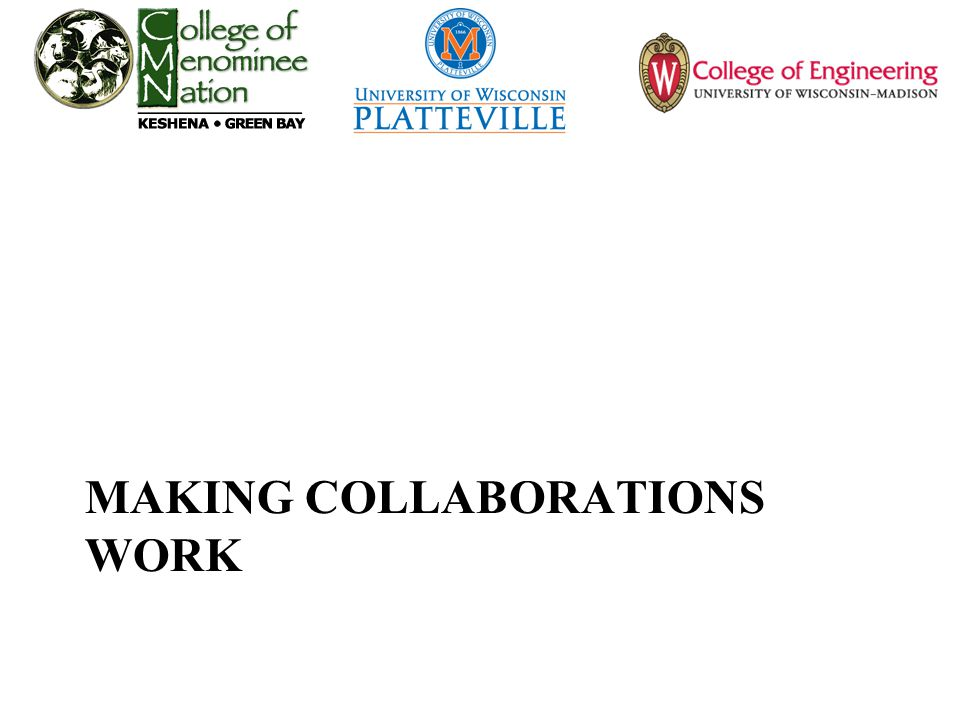 MAKING COLLABORATIONS WORK