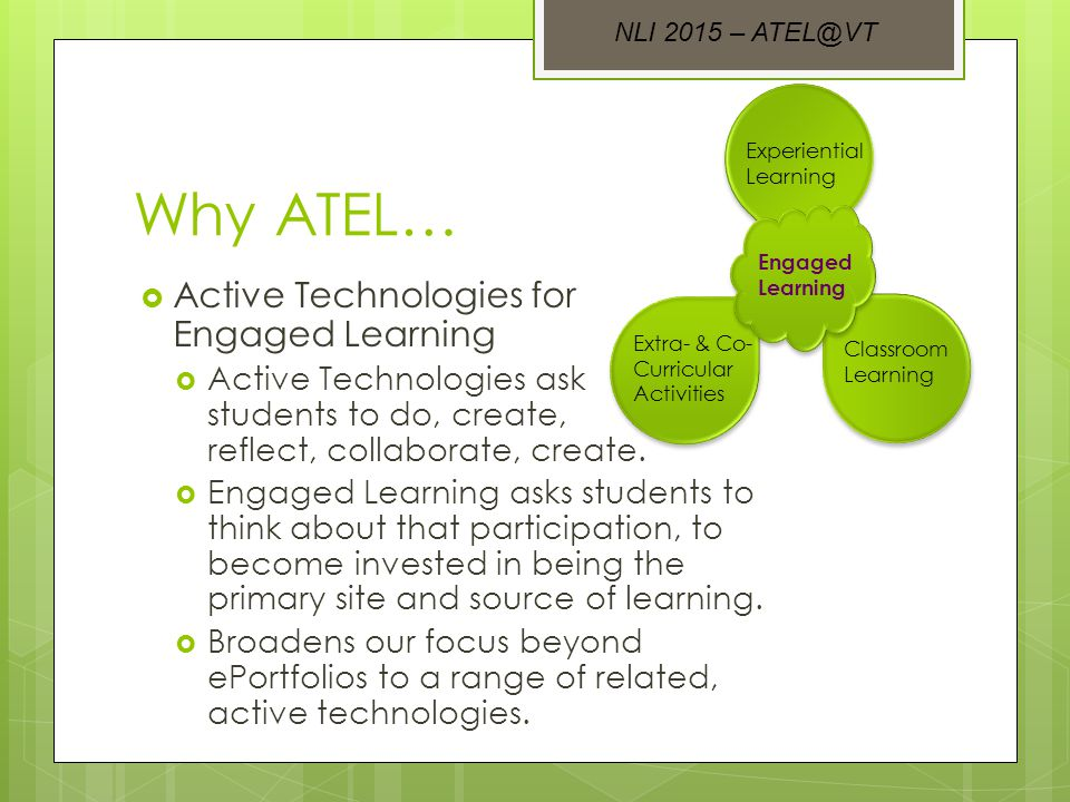 Examples of ATEL: Blogging  Blogging provides the quick, easy ability to write and share.