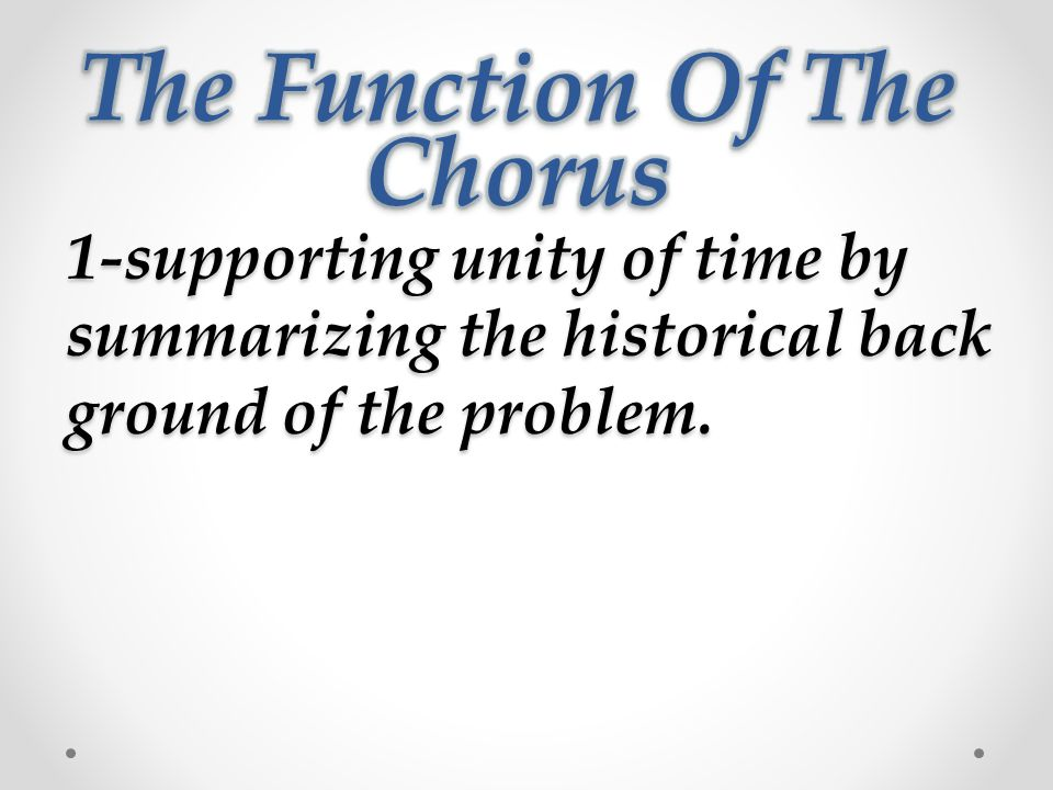 1-supporting unity of time by summarizing the historical back ground of the problem.