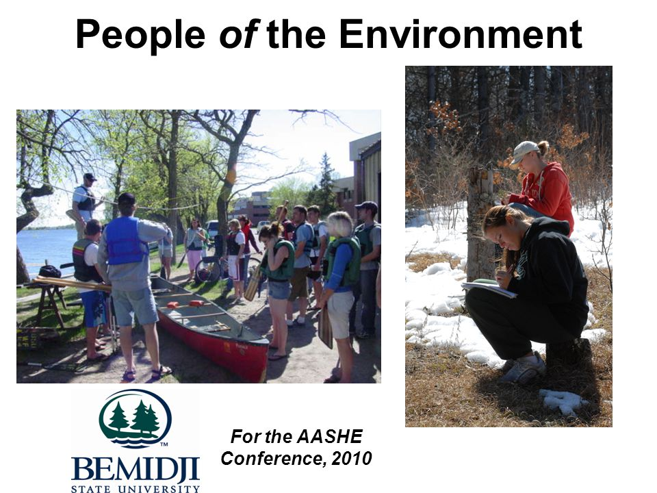 People of the Environment For the AASHE Conference, 2010