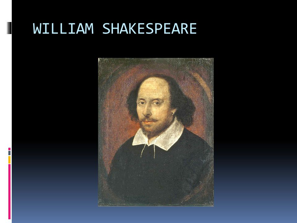 LIFE &WORK OF SHAKESPEARE William Shakespeare (26 April 1564 (baptised) – 23 April 1616) was an English poet and playwright, widely regarded as the greatest writer in the English language and the world s pre-eminent dramatist.