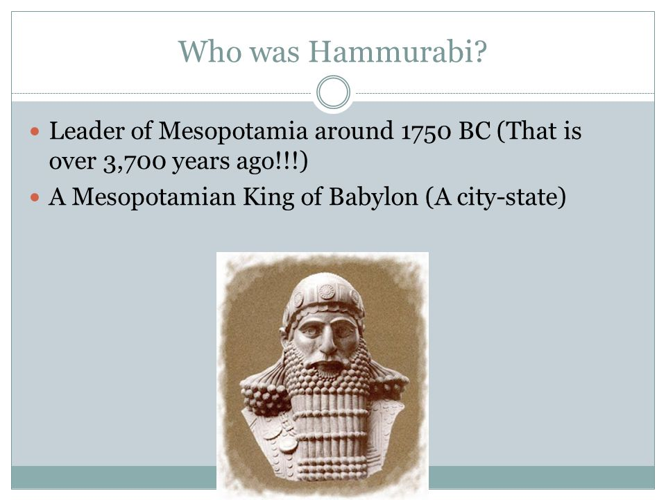 Who was Hammurabi.