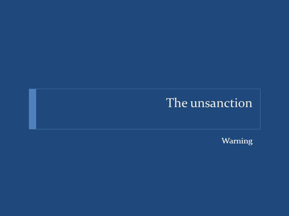The unsanction Warning