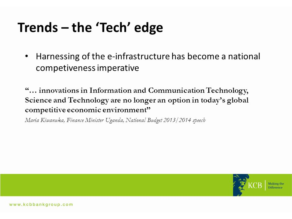 """Trends – the 'Tech' edge Harnessing of the e-infrastructure has become a national competiveness imperative """"… innovations in Information and Communica"""