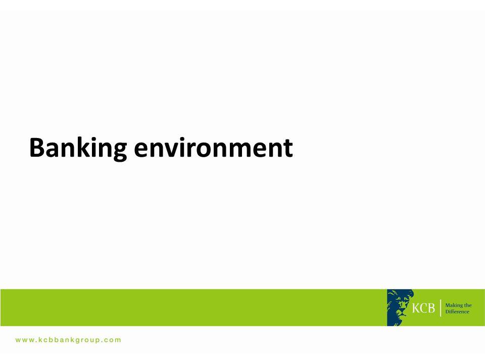 Banking environment