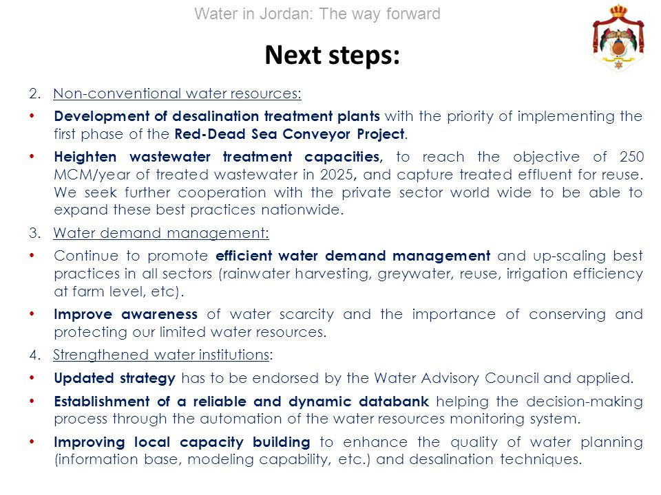 Next steps: 2. Non-conventional water resources: Development of desalination treatment plants with the priority of implementing the first phase of the