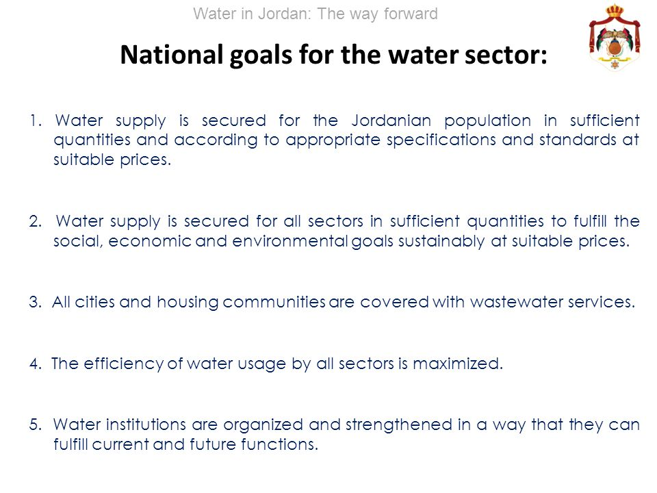 National goals for the water sector: 1.