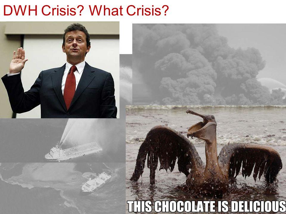 DWH Crisis What Crisis