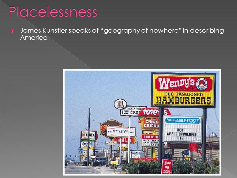 " James Kunstler speaks of ""geography of nowhere"" in describing America"