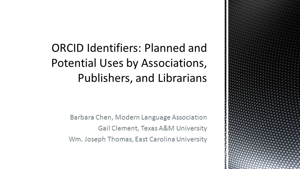 Barbara Chen, Modern Language Association Gail Clement, Texas A&M University Wm.
