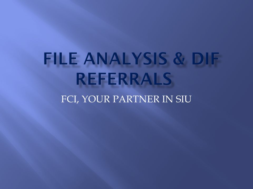 FCI, YOUR PARTNER IN SIU