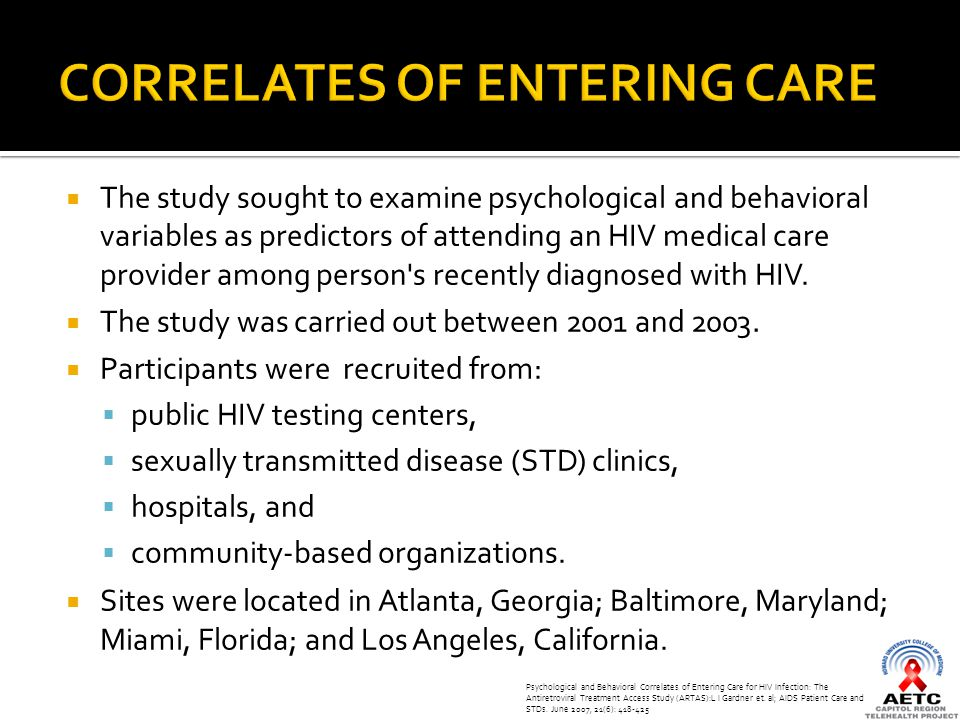  The study sought to examine psychological and behavioral variables as predictors of attending an HIV medical care provider among person s recently diagnosed with HIV.