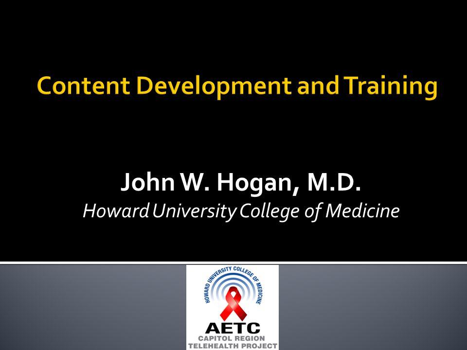 John W. Hogan, M.D. Howard University College of Medicine