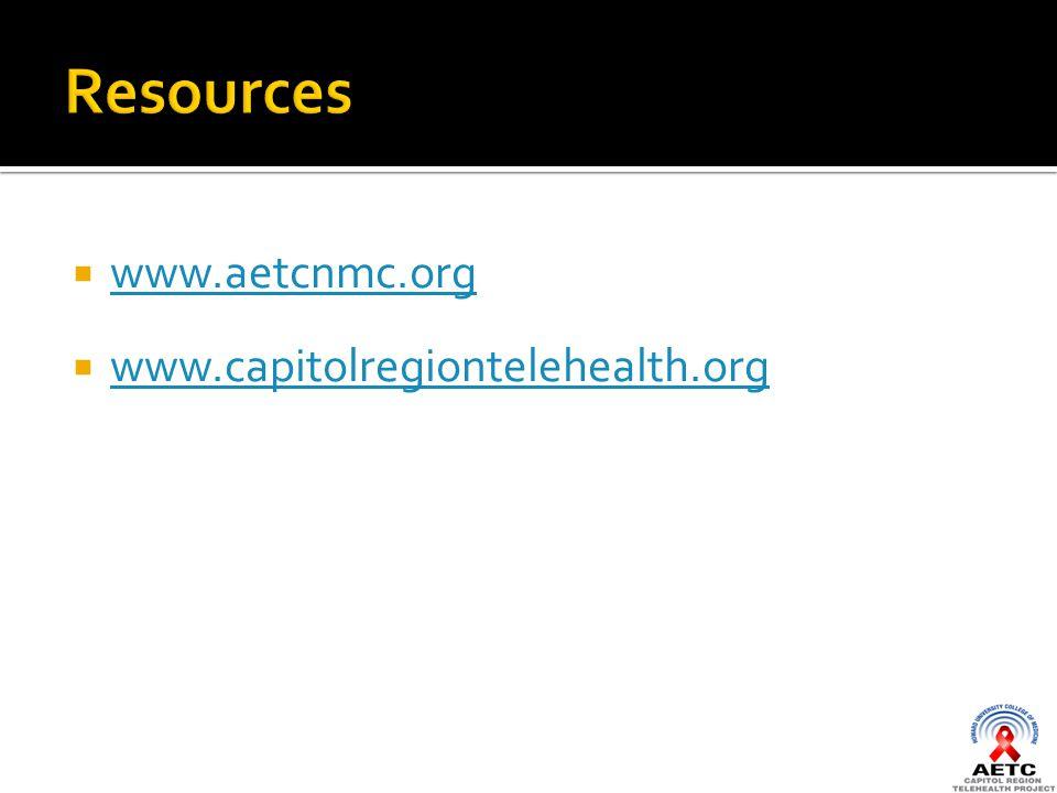  www.aetcnmc.org www.aetcnmc.org  www.capitolregiontelehealth.org www.capitolregiontelehealth.org