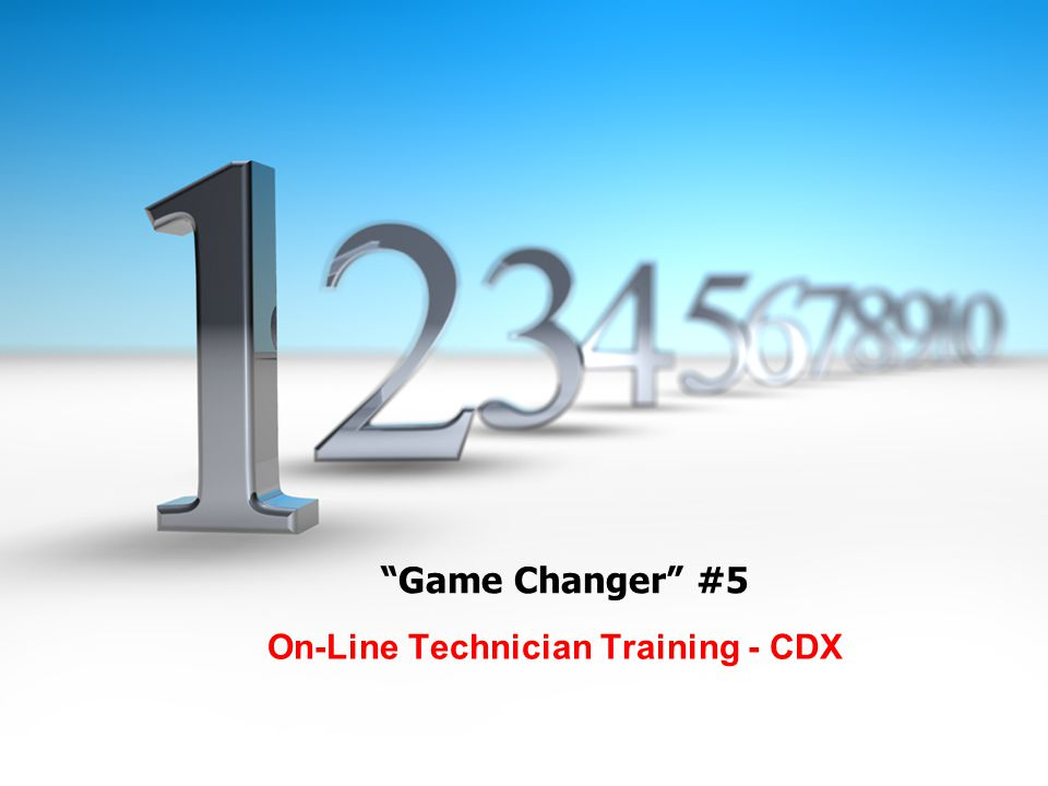 Game Changer #5 On-Line Technician Training - CDX