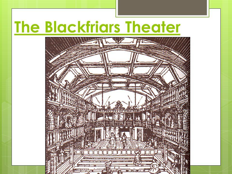 The Blackfriars Theater