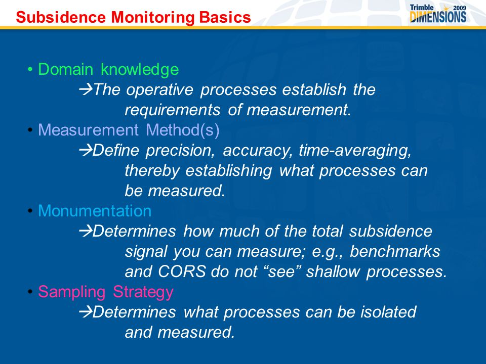 Domain knowledge  The operative processes establish the requirements of measurement.