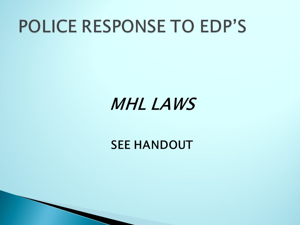 MHL LAWS SEE HANDOUT