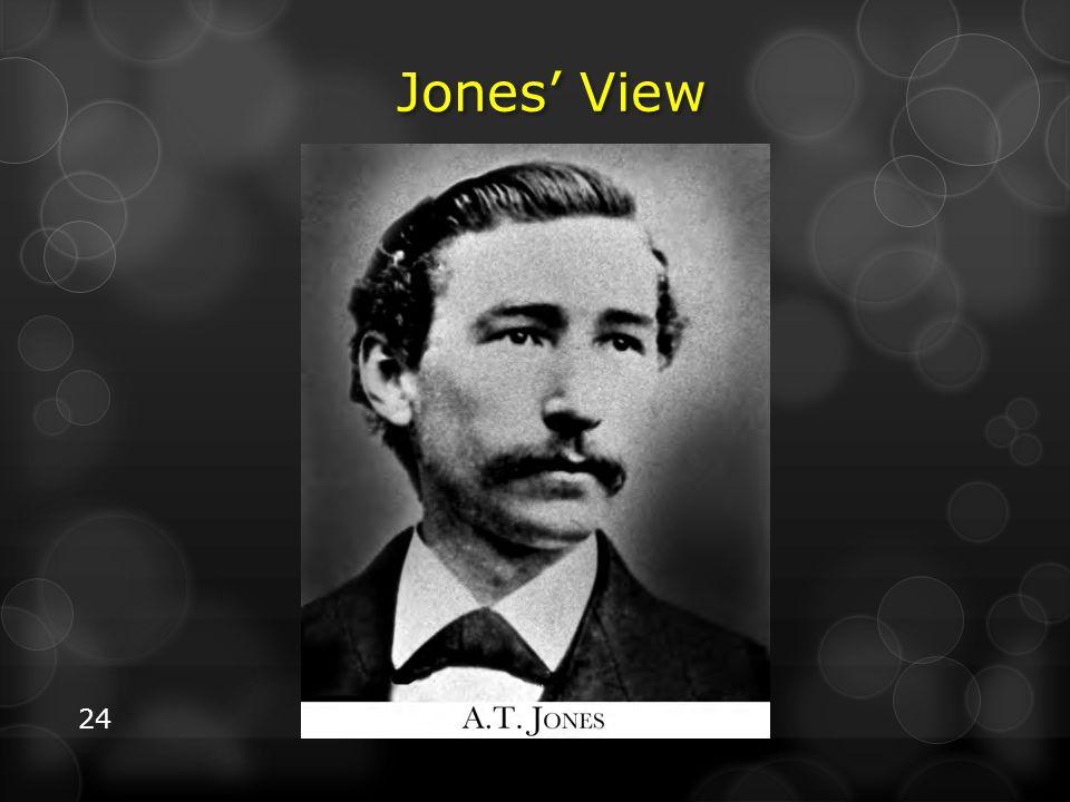 24 Jones' View