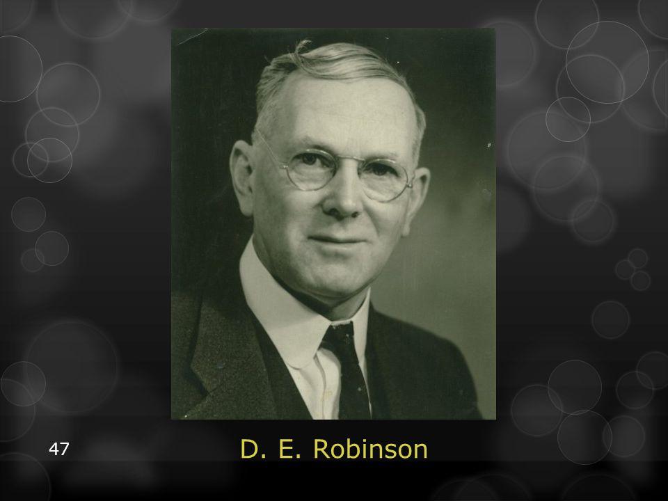 47 D. E. Robinson