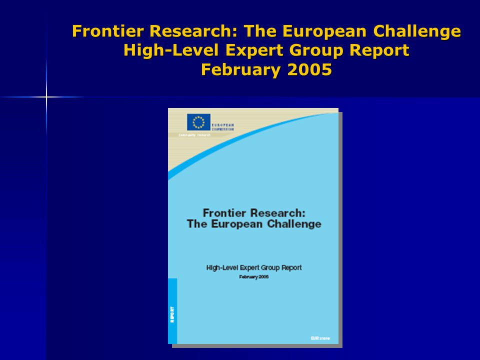 Frontier Research: The European Challenge High-Level Expert Group Report February 2005