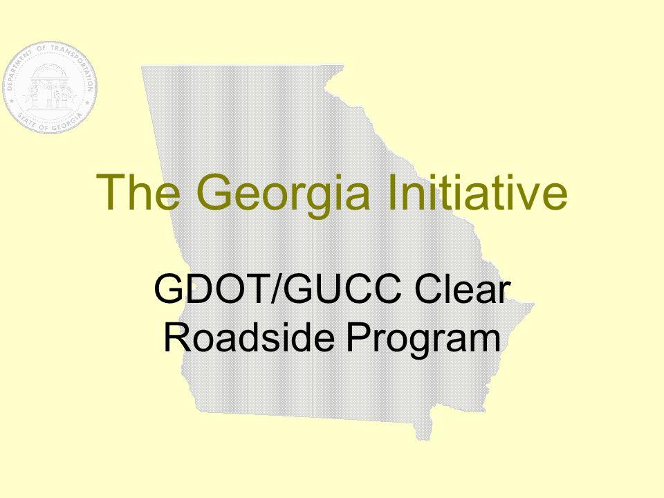 The Georgia Initiative GDOT/GUCC Clear Roadside Program