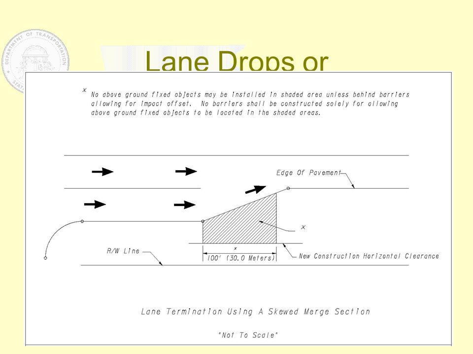 Lane Drops or