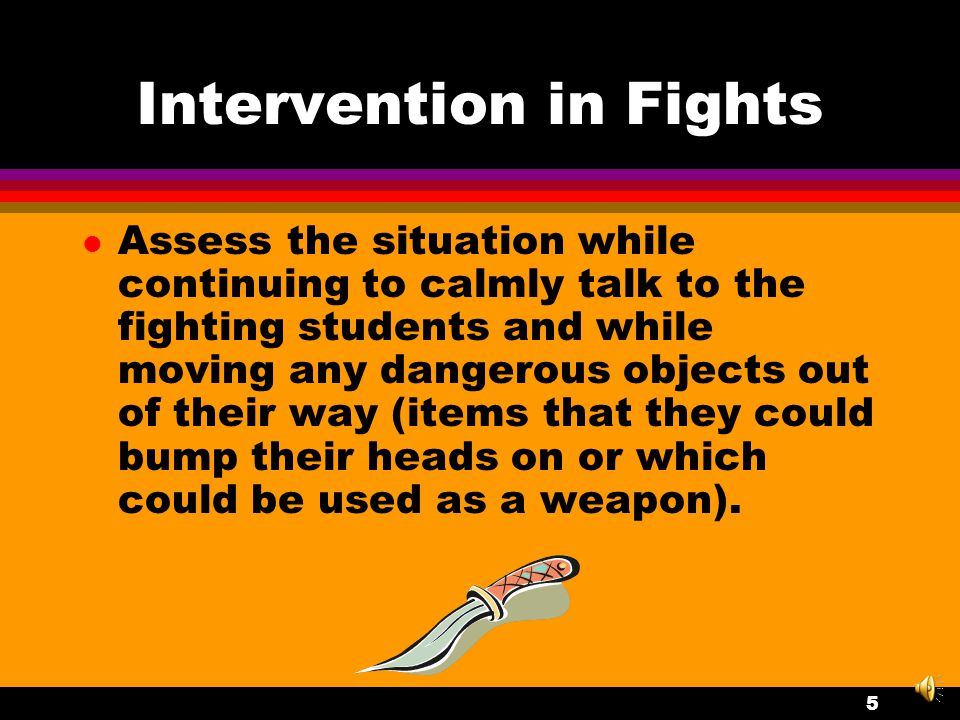 Intervention in Fights l Send for Help.