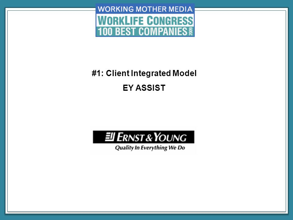 #1: Client Integrated Model EY ASSIST Sandra Turner