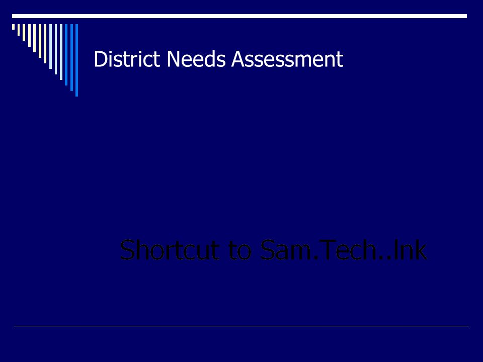District Needs Assessment