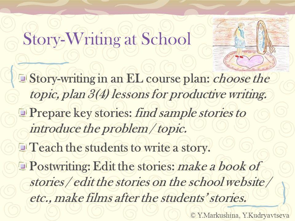 MOU School #133 Students' Stories Grade: 11A Time: December 2008 Result: a leaflet © Y.Markushina, Y.Kudryavtseva