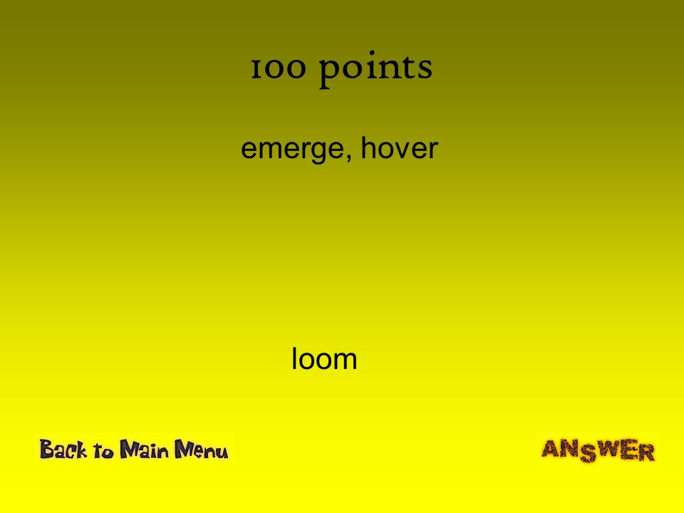100 points emerge, hover loom