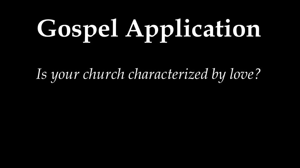 Is your church characterized by love
