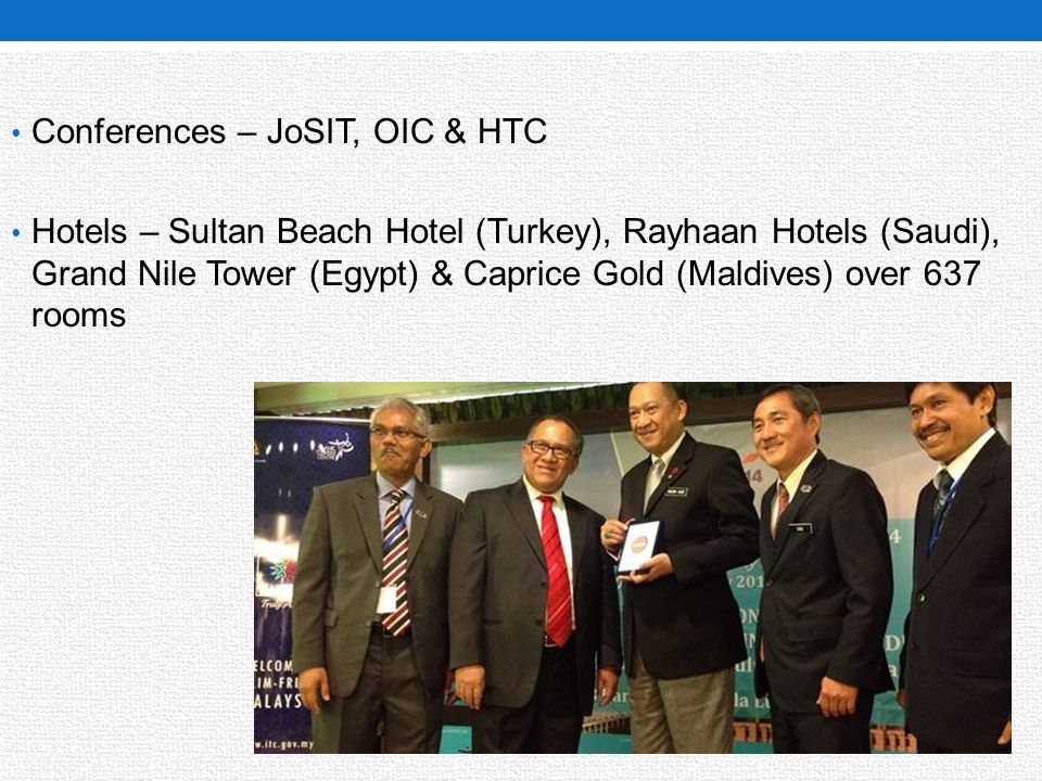 Conferences – JoSIT, OIC & HTC Hotels – Sultan Beach Hotel (Turkey), Rayhaan Hotels (Saudi), Grand Nile Tower (Egypt) & Caprice Gold (Maldives) over 6