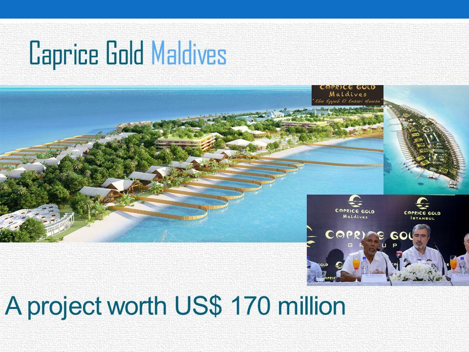 Caprice Gold Maldives A project worth US$ 170 million