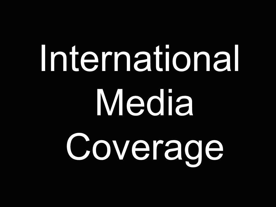 International Media Coverage
