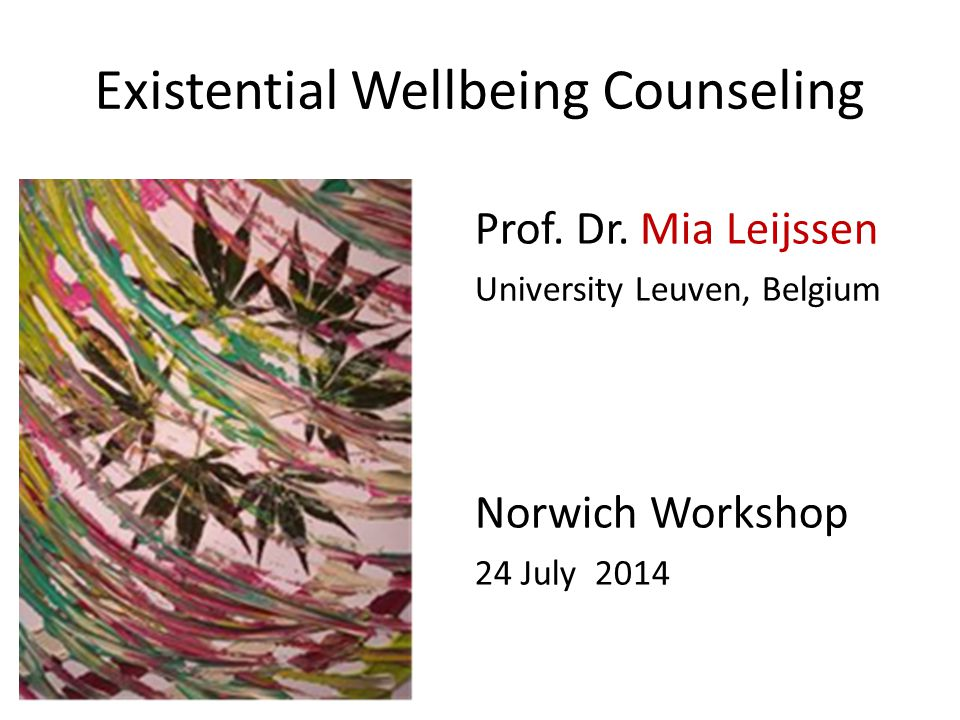 Existential Wellbeing Counseling Prof. Dr.