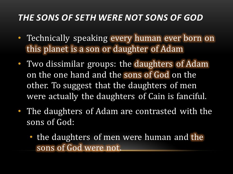THE SONS OF SETH WERE NOT SONS OF GOD
