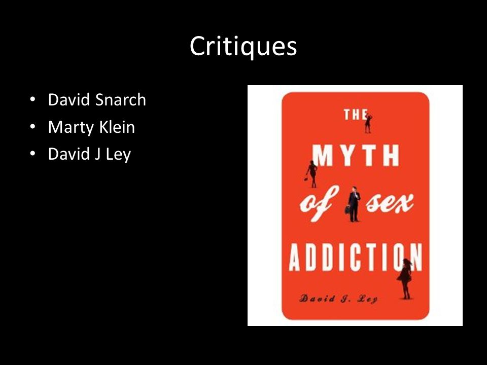 Critiques David Snarch Marty Klein David J Ley