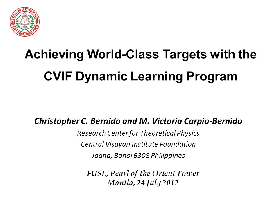 Achieving World-Class Targets with the CVIF Dynamic Learning Program Christopher C.