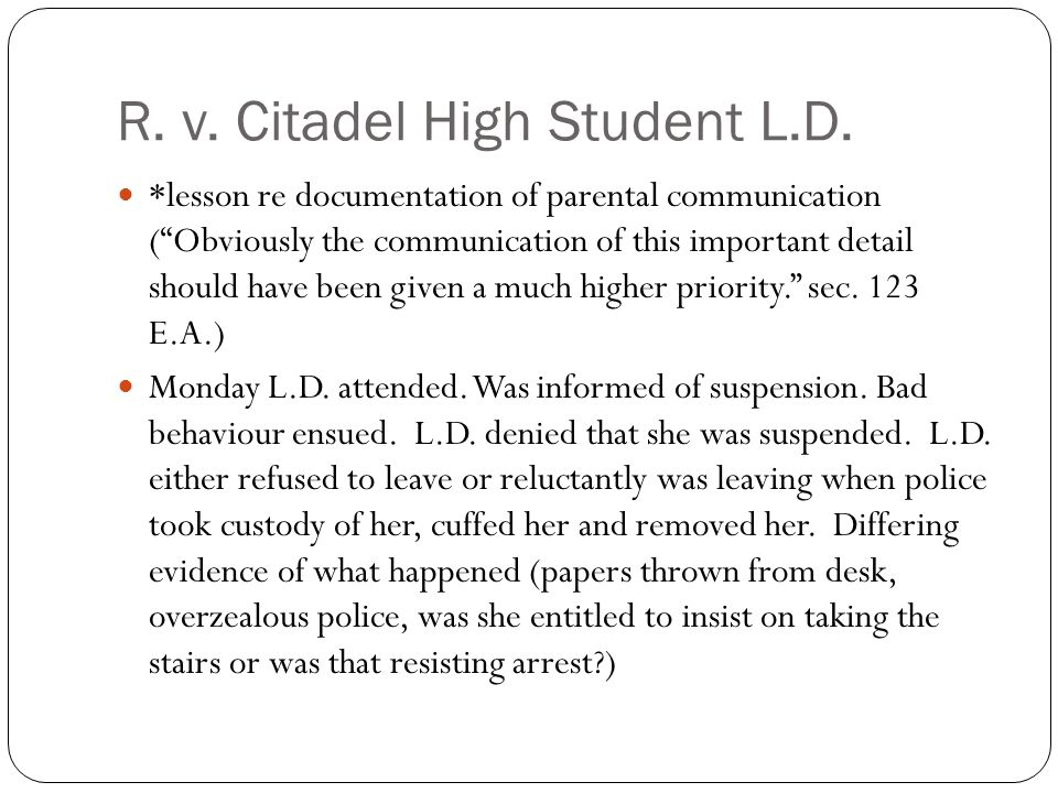 """R. v. Citadel High Student L.D. *lesson re documentation of parental communication (""""Obviously the communication of this important detail should have"""