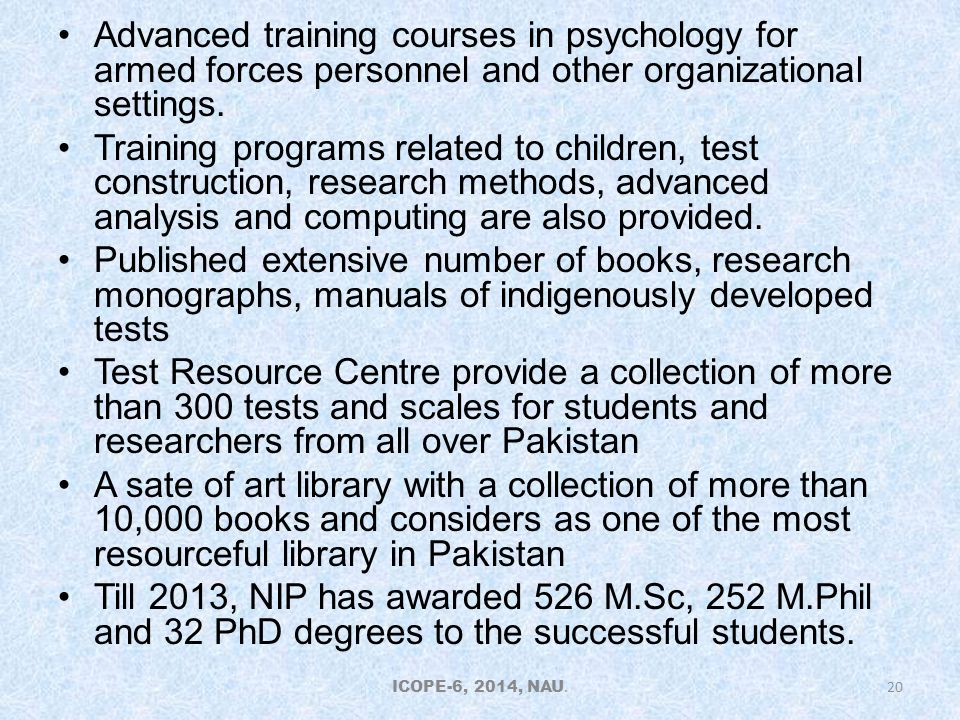 Advanced training courses in psychology for armed forces personnel and other organizational settings.