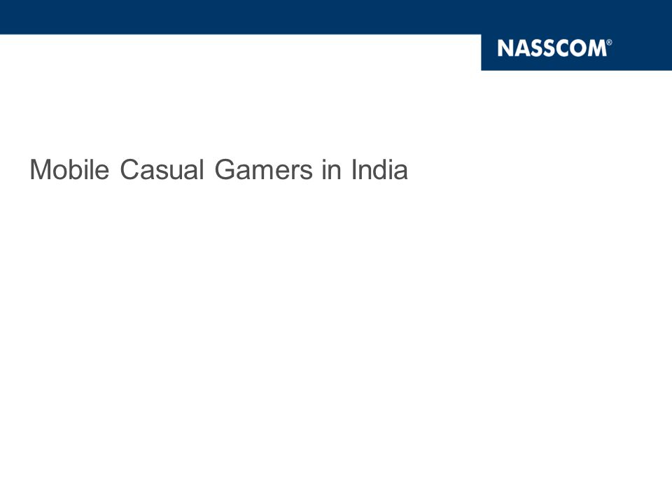Mobile Casual Gamers in India