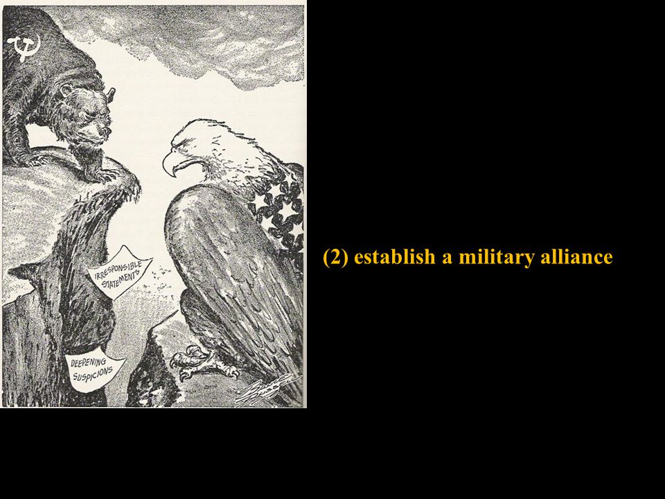 (2) establish a military alliance